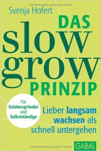 Das slow grow Prinzip
