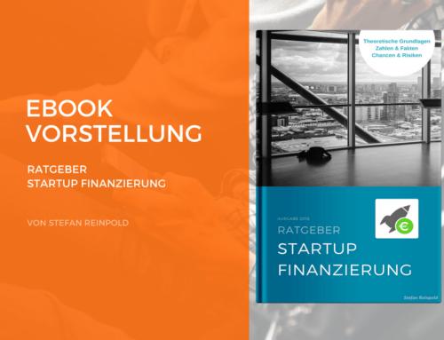 Vorstellung: Ratgeber Startup Finanzierung eBook