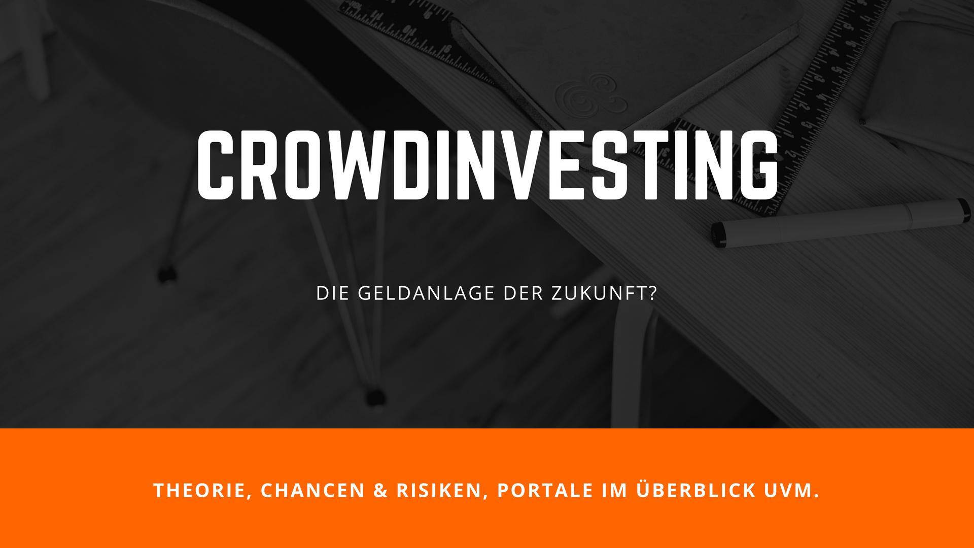 Crowdinvesting, Crowdlending & Co. - Die Geldanlage der Zukunft?
