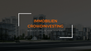 Immobilien Crowdinvesting