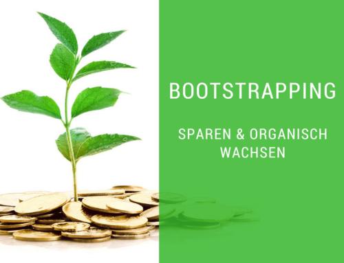 Wie Startups dank Bootstrapping bares Geld sparen und organisch wachsen können