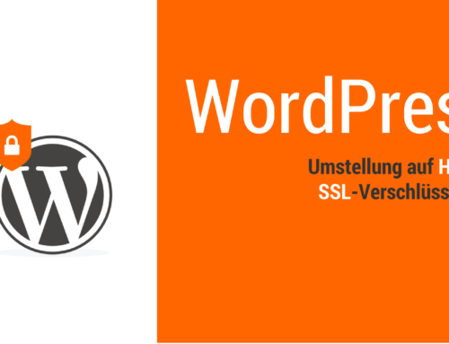 WordPress Anleitung: Umstellung auf HTTPS (SSL-Verschlüsselung aktivieren)